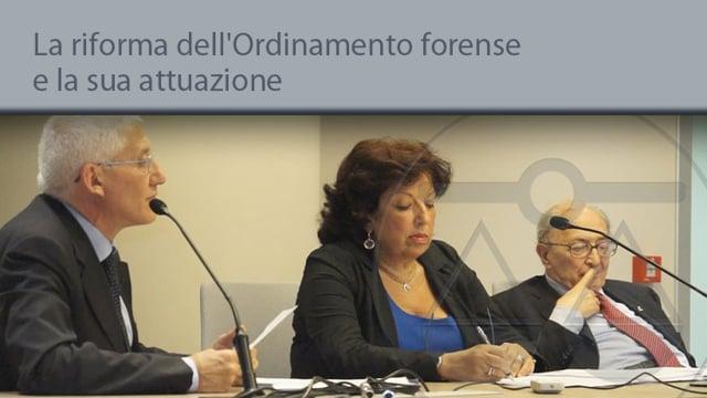 La riforma dell'Ordinamento forense e la sua attuazione - 27/6/2014