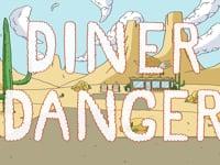 Diner Danger