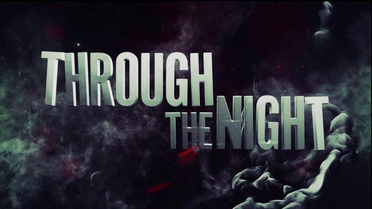Through The Night Promo