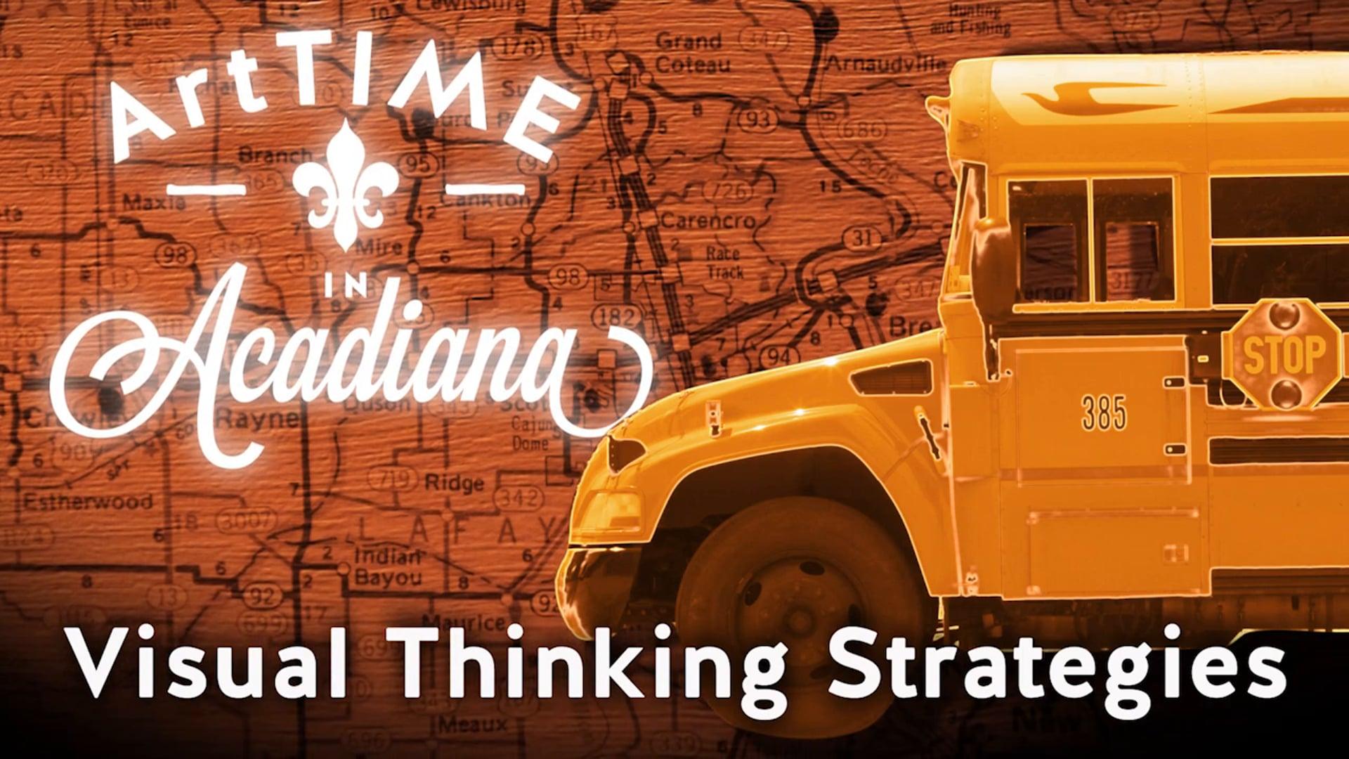 ArtTIME in Acadiana: Visual Thinking Strategies