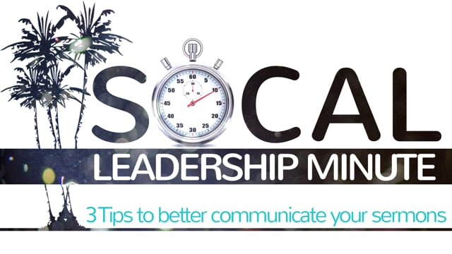 3 Tips to Better Communicate Your Sermons