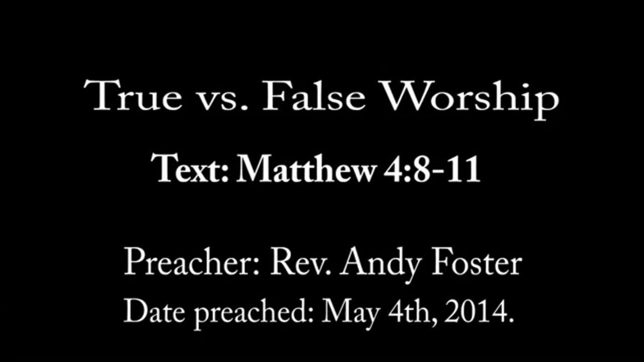 True vs. false worship