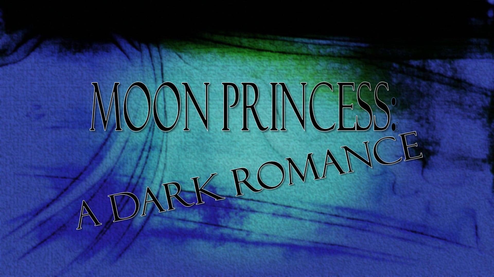 Moon Princess: A Dark Romance