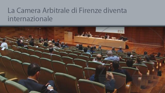La camera arbitrale di Firenze diventa internazionale - 17/7/2014