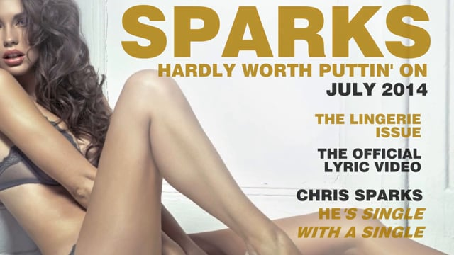 Hardly Worth Puttin' On   Lingerie Edition   Chris Sparks   Lyric Video