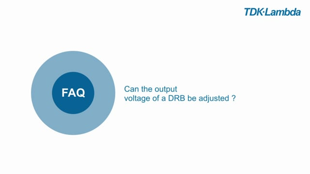DRB FAQ Can the output voltage of a DRB be adjusted? (v2)