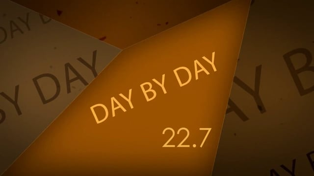 22.7 DAY BY DAY