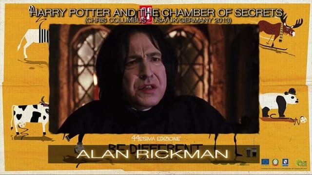 WELCOME ALAN RICKMAN