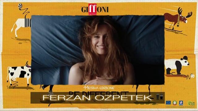 Welcome Ferzan Ozpetek