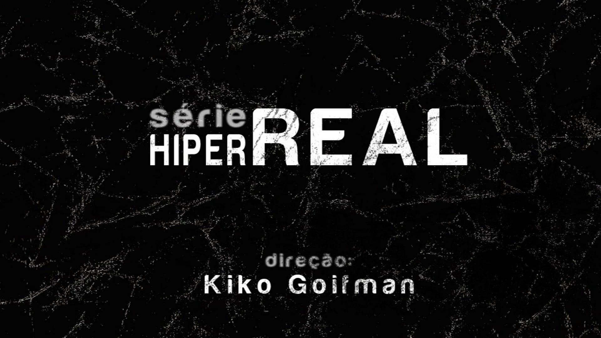 HiperReal - Série de TV - SESCTV