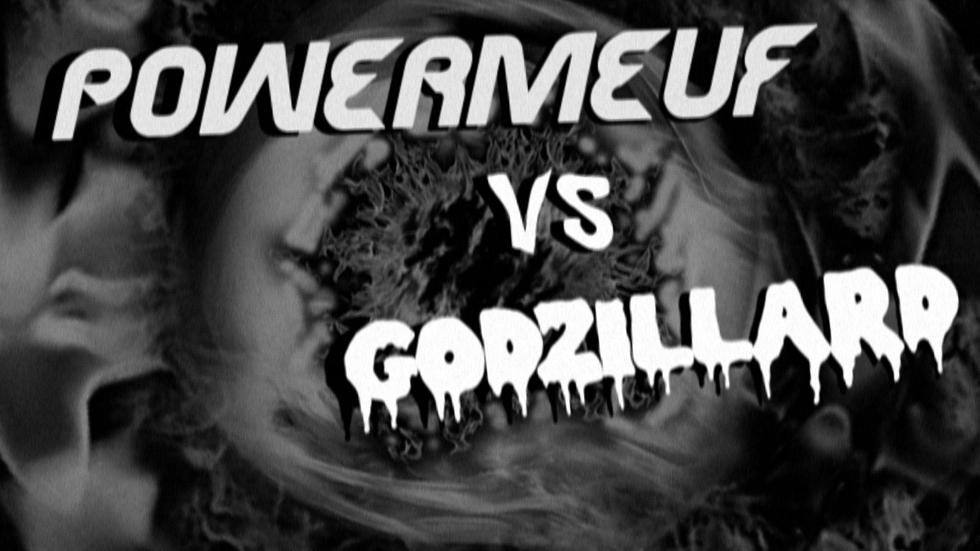 PowerMeuf contre Godzillard