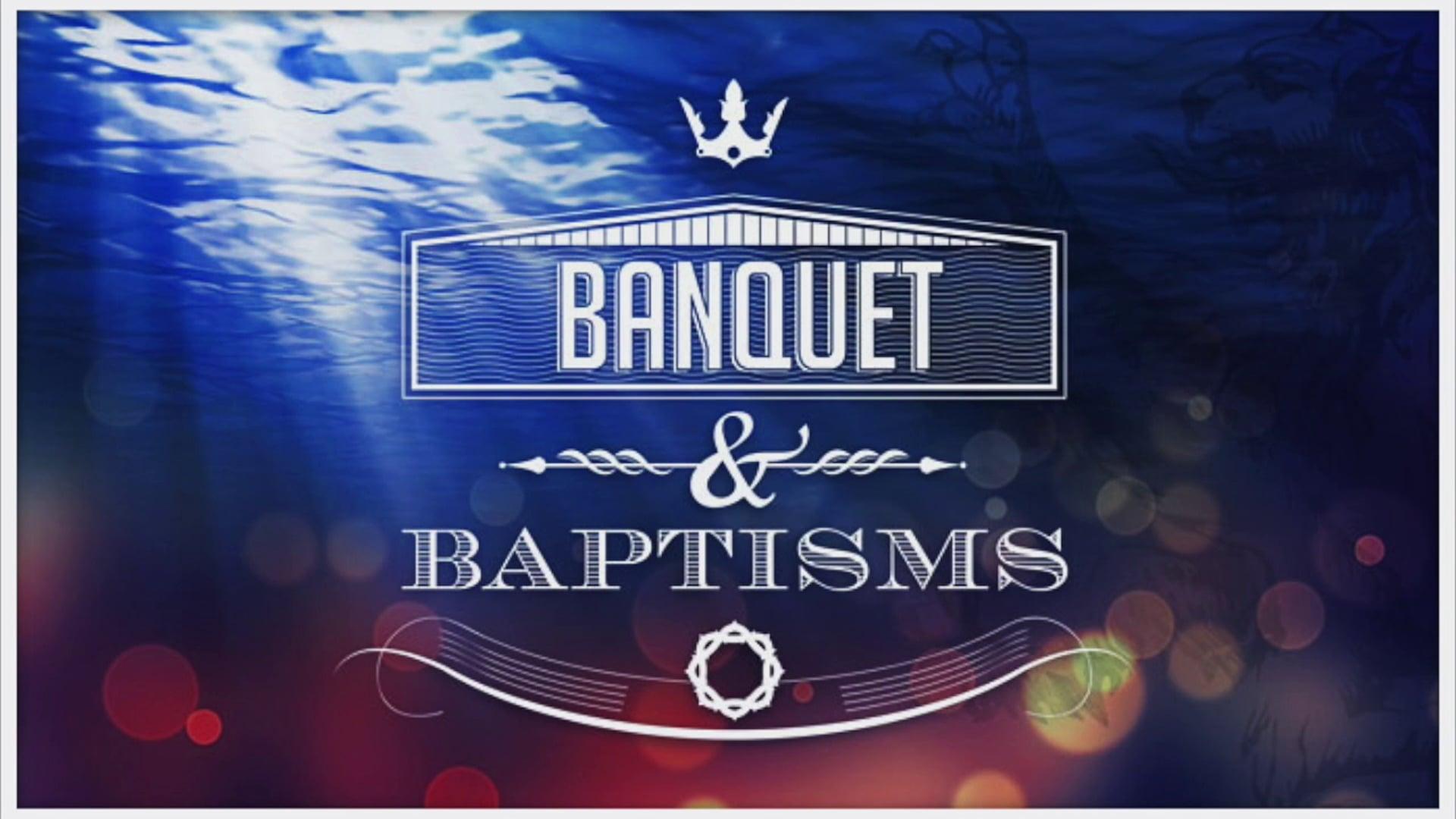 Banquet & Baptisms 26th October 2014