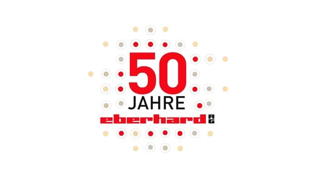 """EBERHARD AG: """"50 Jahre Eberhard AG"""""""
