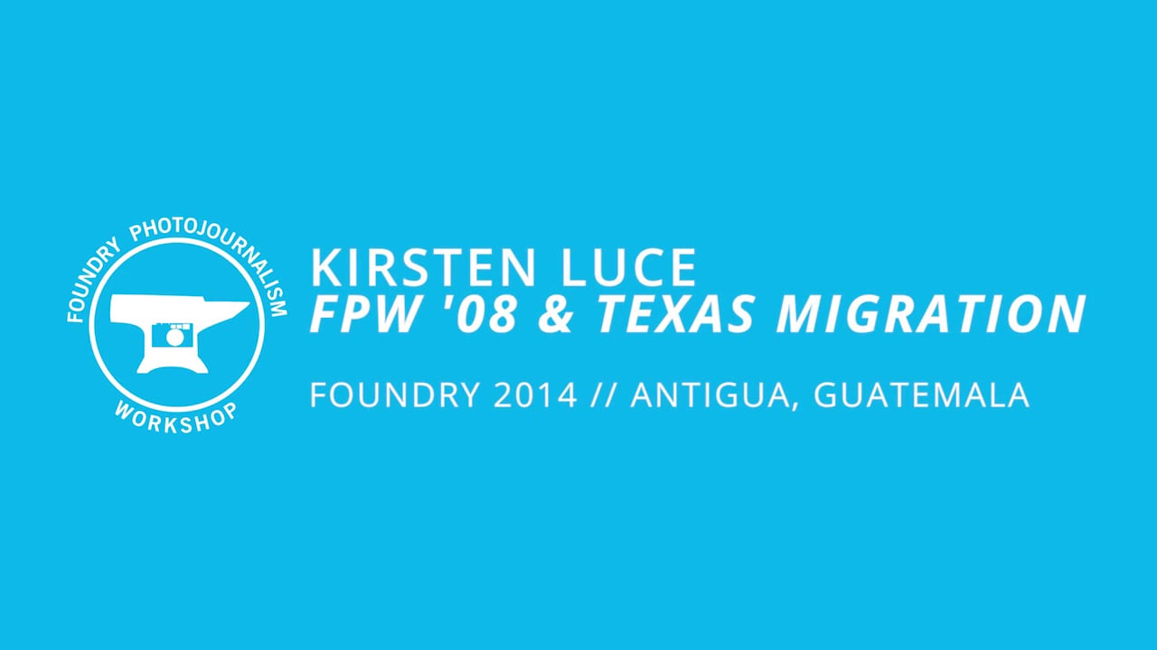 Kirsten Luce - Evening Presentation, Foundry Photojournalism Workshop 2014