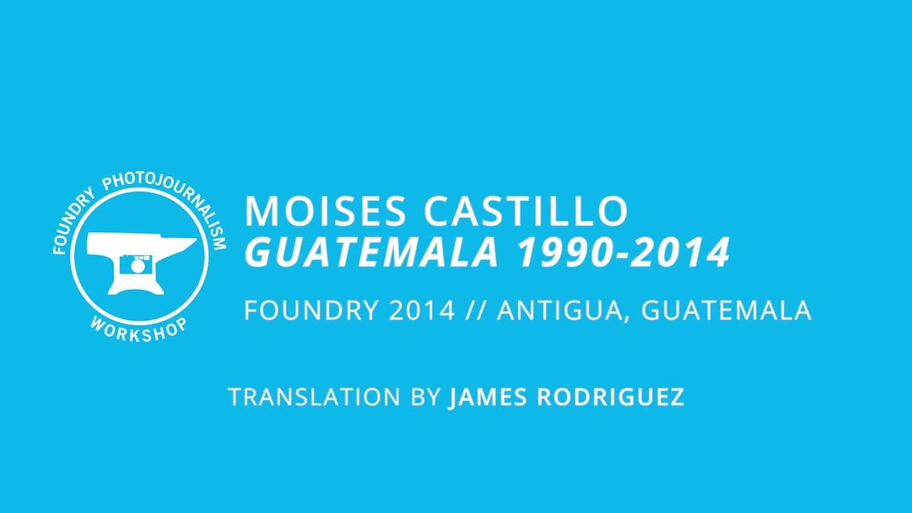 Moises Castillo - Evening Presentation, Foundry Photojournalism Workshop 2014