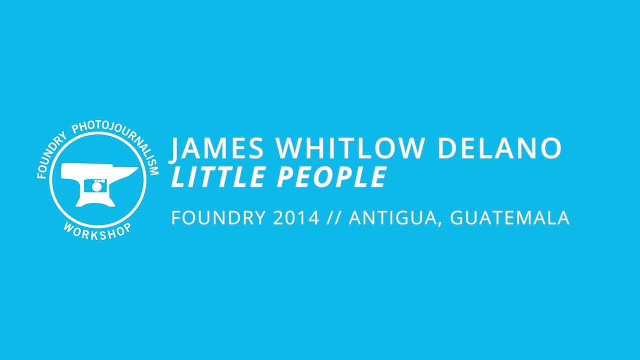 James Whitlow Delano - Evening Presentation, Foundry Photojournalism Workshop 2014