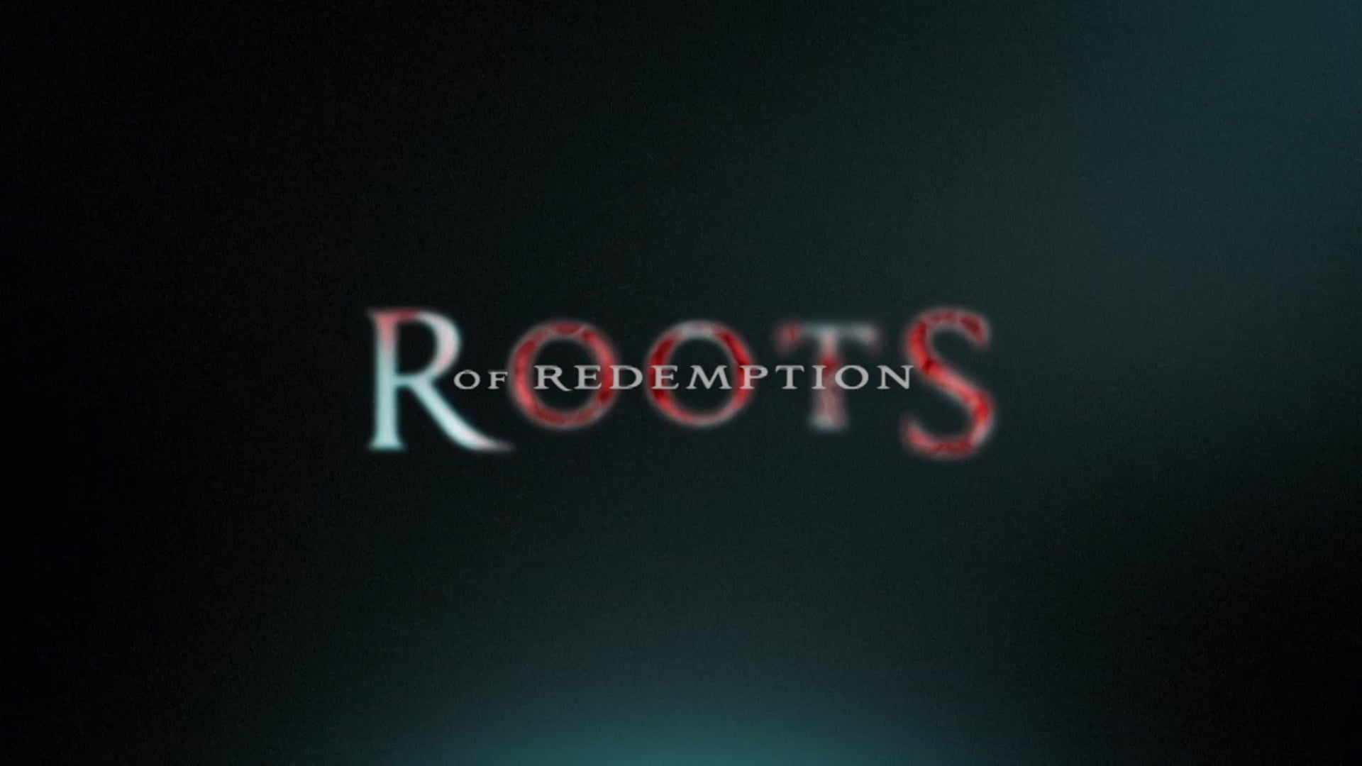 Roots of Redemption Promo