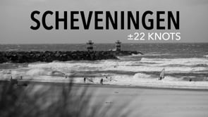 Scheveningen ± 22 Knots