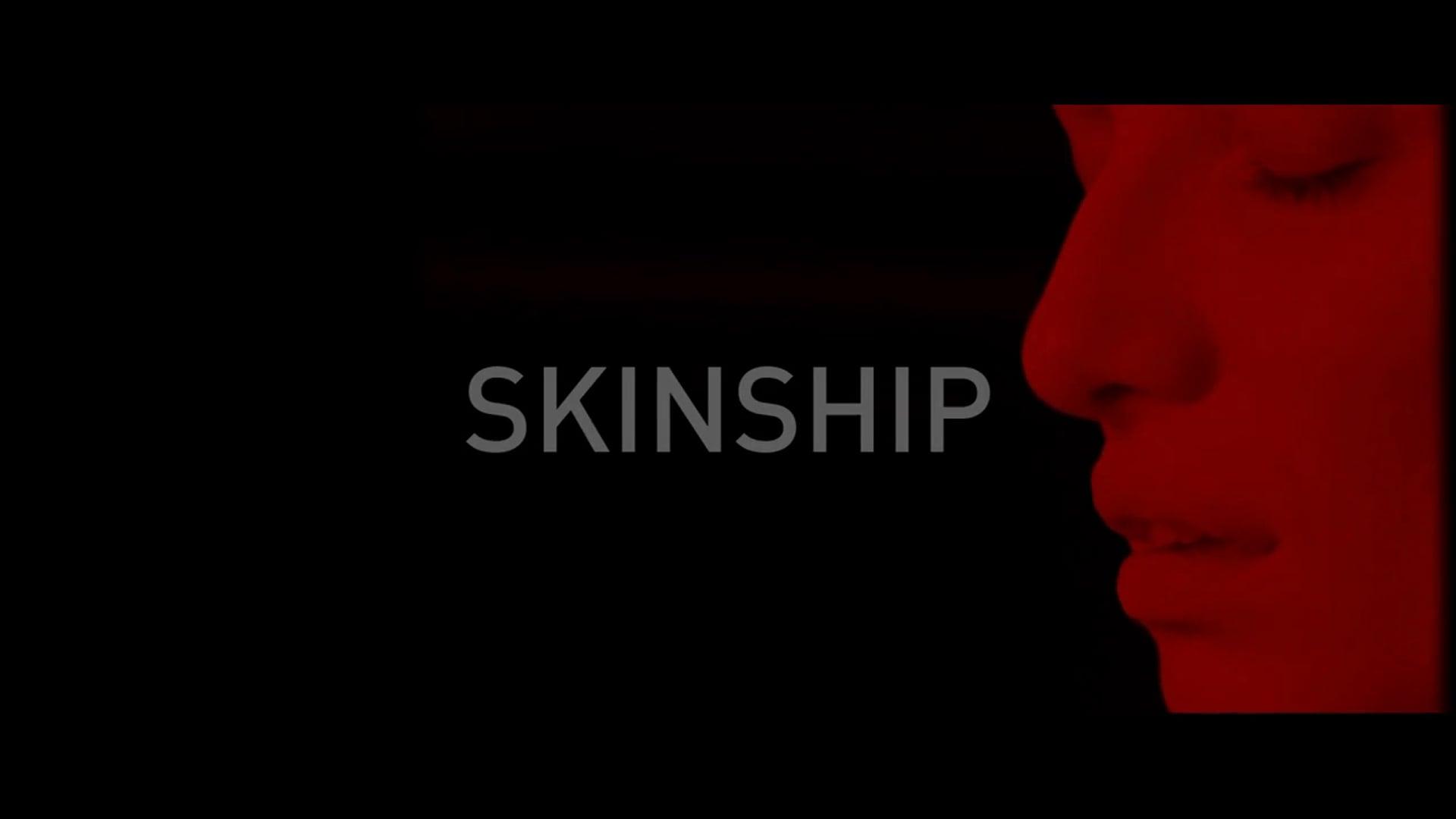Skinship - Trailer