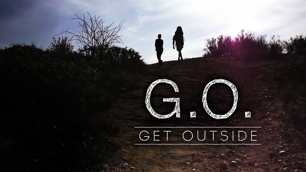 G.O. Get Outside - Hiking