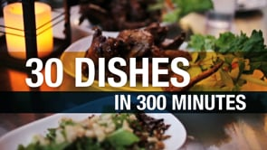 30 Dishes in 300 minutes