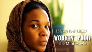 Islam Rap God - Workin' Poor feat. Karla Brown  [Music Video]