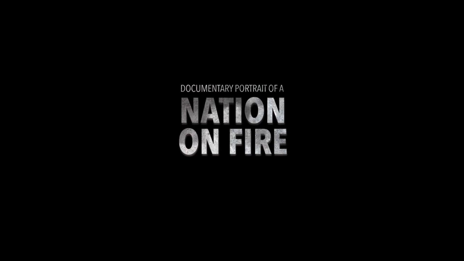Nation On Fire - Teaser