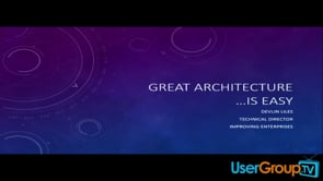 Great Architecture is Easy