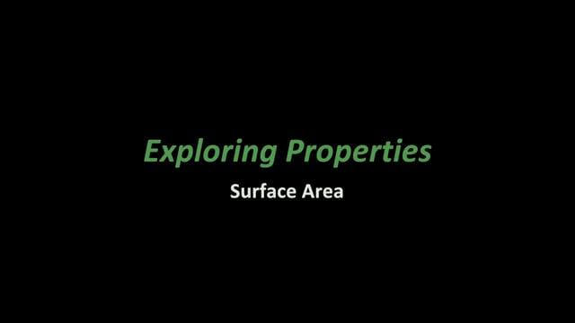 Exploring Properties- Surface Area (NanoDays Training Video)