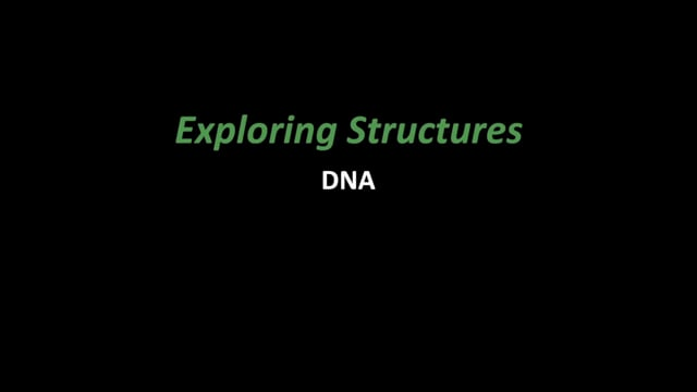 Exploring Structures- DNA (NanoDays Training Video)