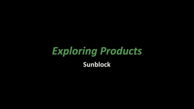 Exploring Products- Sunblock (NanoDays Training Video)