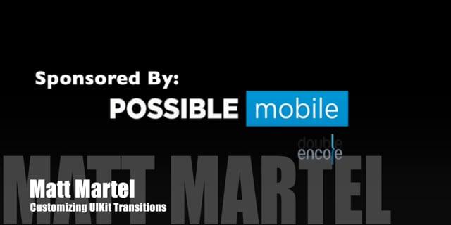 Matt Martel: Customizing UIKit Transitions