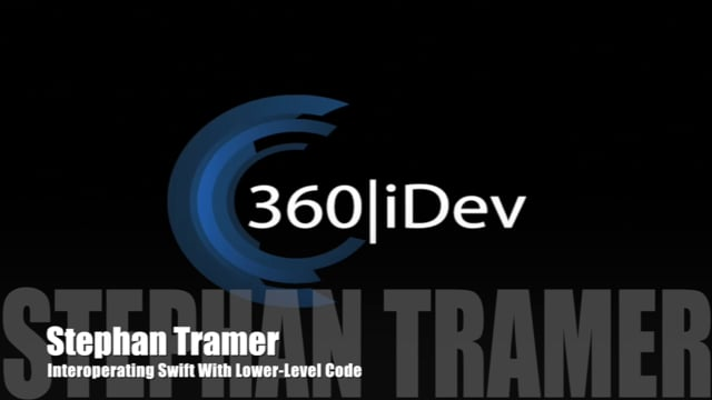 Stephan Tramer: Interoperating Swift With Lower-Level Code
