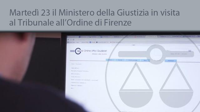 Martedì 23 il Ministero della Giustizia in visita al Tribunale all'Ordine di Firenze - 18/9/2014