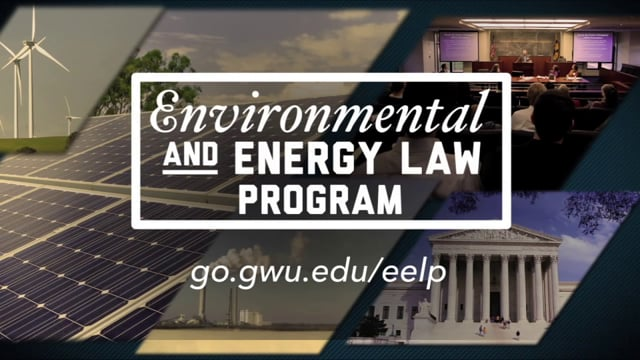 Learn more about the Environmental and Energy Law Program