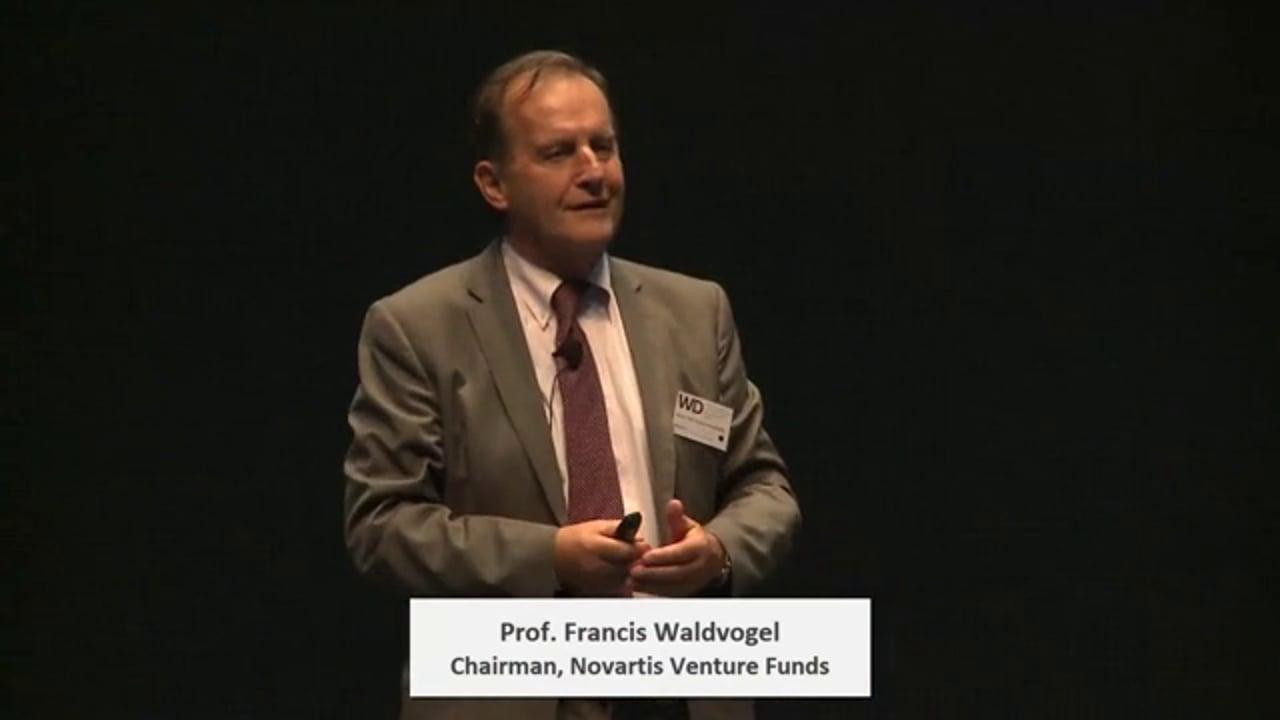 Prof. Francis Waldvogel, Chairman, Novartis Venture Funds - Keynote: Innovation for Health: From Basic Science to Bedside …