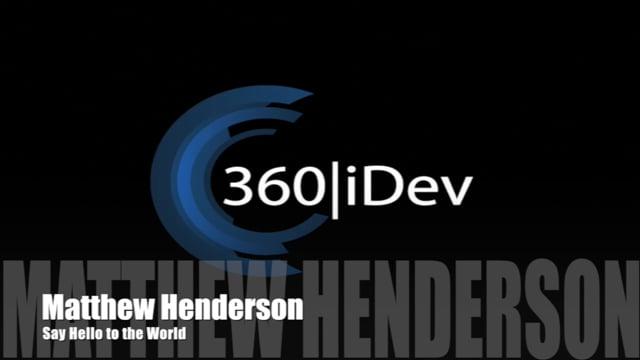 Matthew Henderson: Say Hello to the World