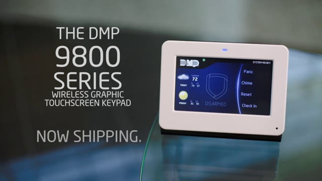 Introducing the DMP 9800 Series Wireless Graphic Touchscreen Keypad