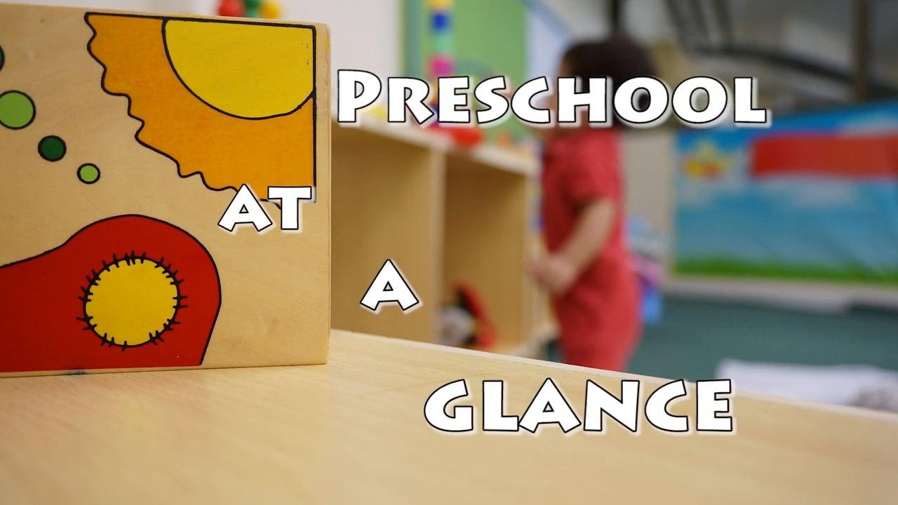 PreSchool at a Glance