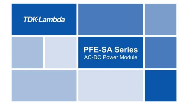 PFE-SA 300-700W AC-DC Full-Brick Power Modules Video