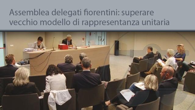 Assemblea delegati fiorentini: superare vecchio modello di rappresentanza unitaria - 30/9/2014