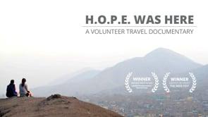 H.O.P.E. Was Here: A Volunteer Travel Documentary Trailer