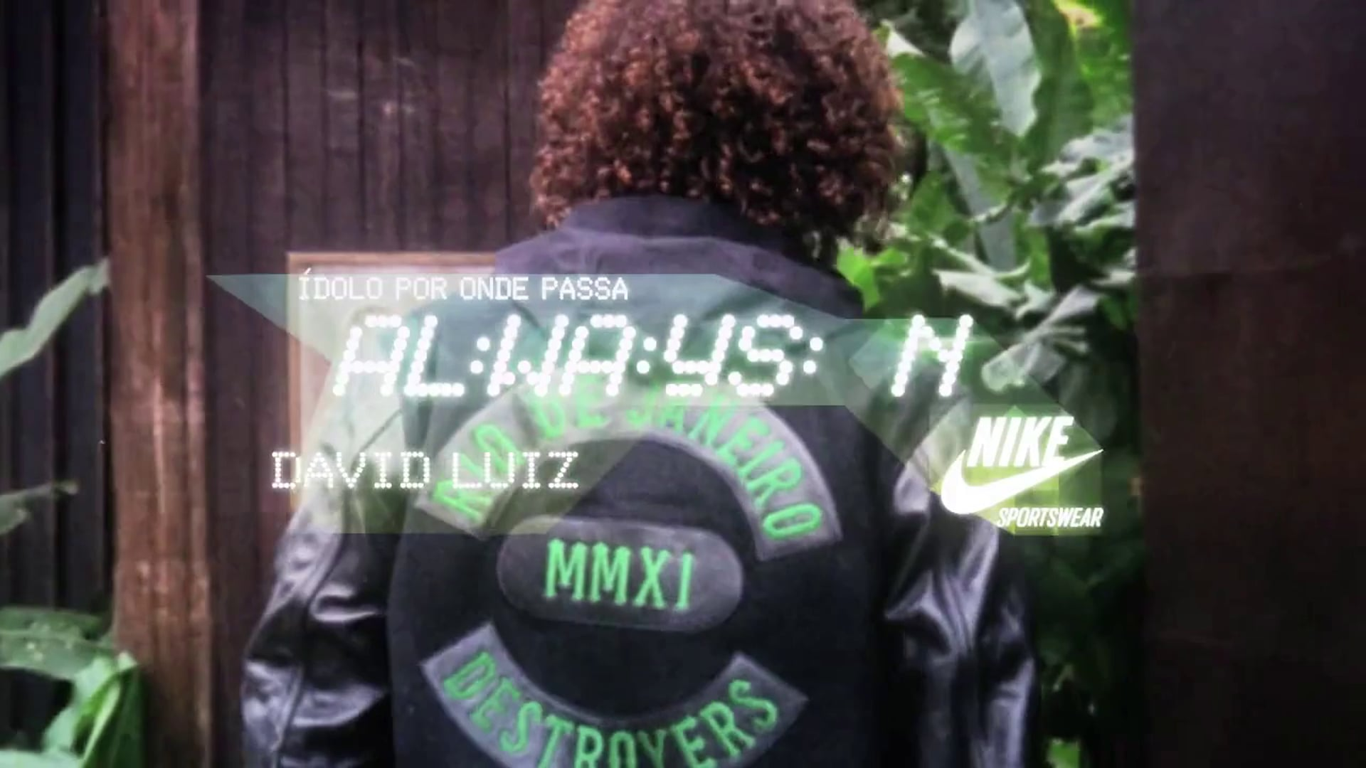 NIKE - Always On - David Luiz