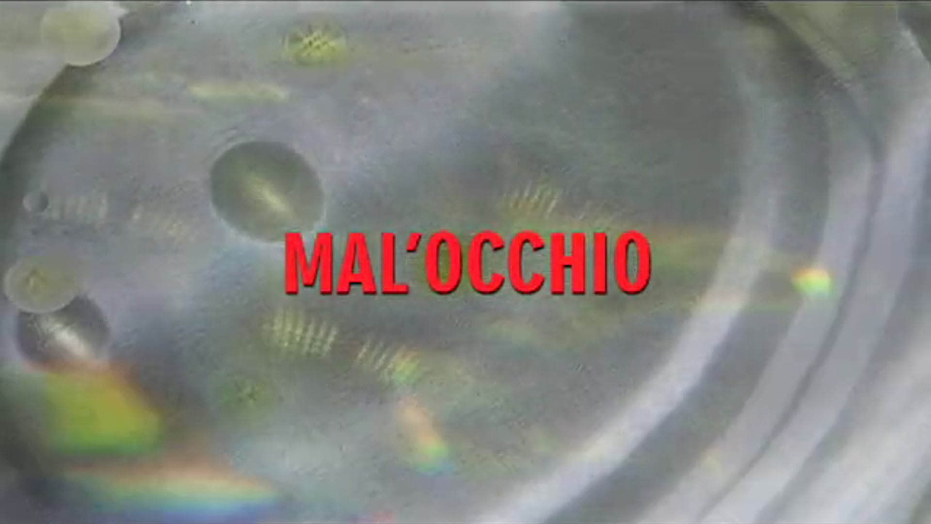 MAL'OCCHIO [THE EVIL EYE] TRAILER