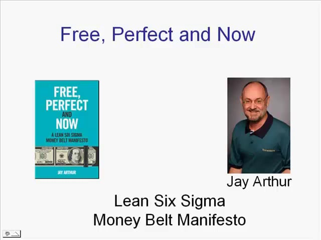 Free Perfect and Now - A Lean Six Sigma Money Belt Manifesto