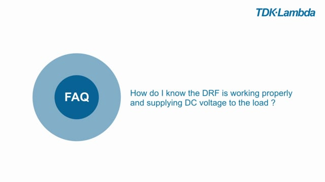 How do I know the DRF is working properly and supplying DC voltage to the load?