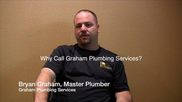 Why Call Graham Plumbing Services - Sugar Land Houston TX