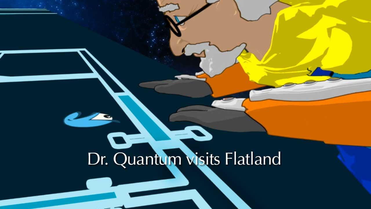 Dr Quantum visits Flatland