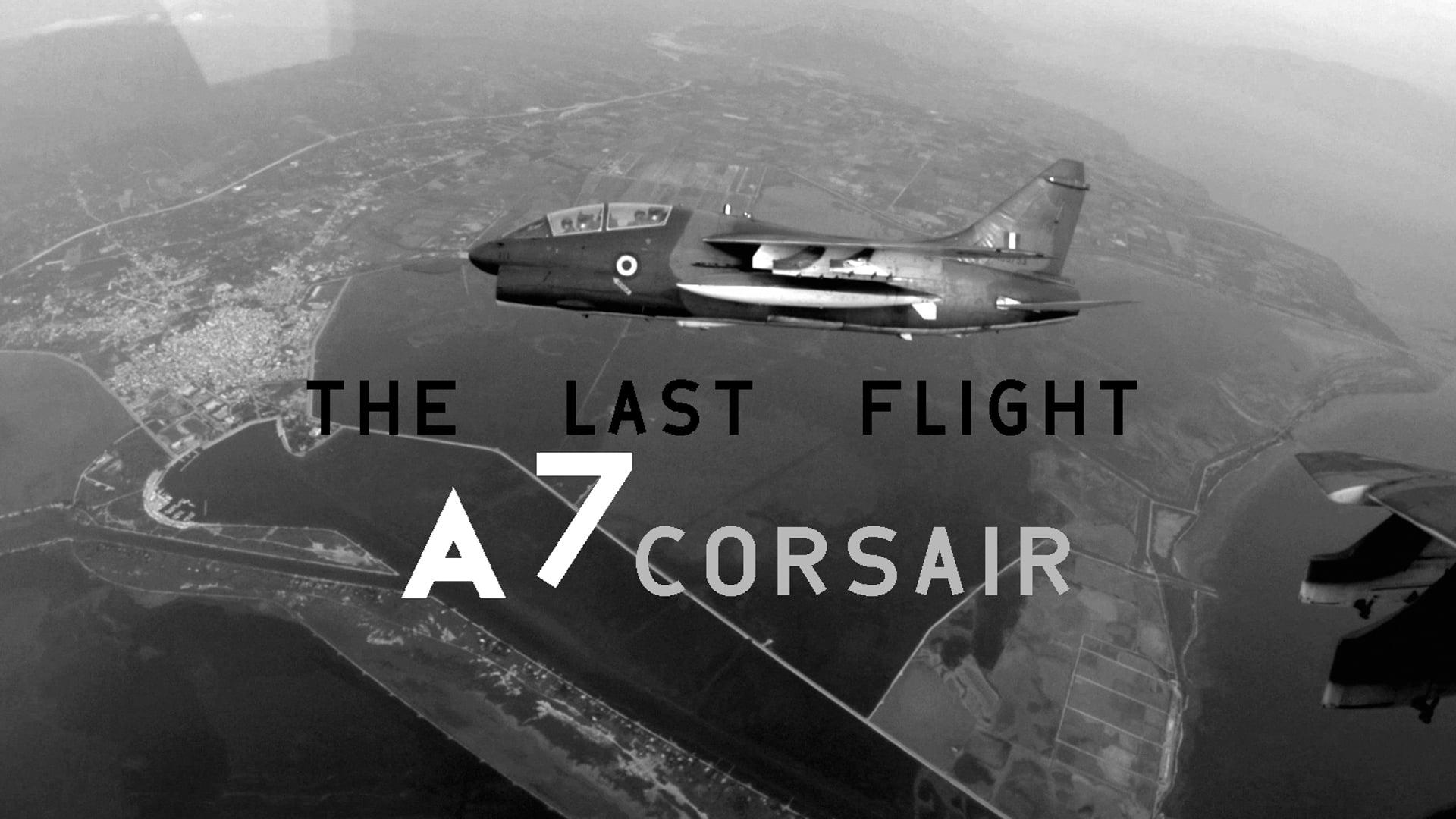 The Last Flight | A7 Corsair