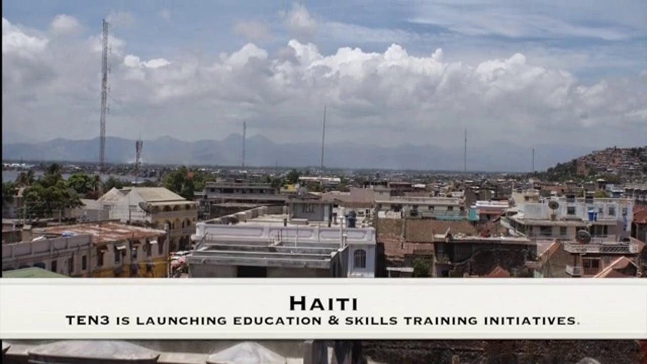 TEN3 Destination: Haiti